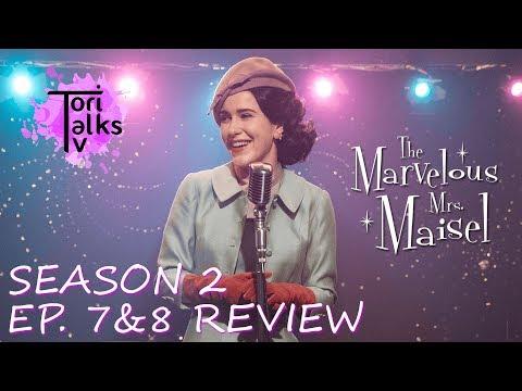 The Marvelous Mrs. Maisel: Season 2 Episodes 7 & 8 - Recap & Review