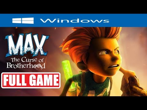 MAX THE CURSE OF BROTHERHOOD FULL GAME Gameplay Walkthrough [PC] No Commentary