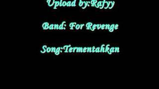 For revenge- Termentahkan