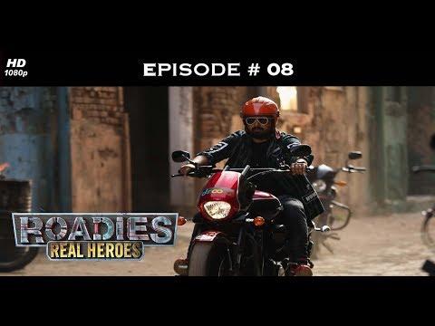 Roadies Real Heroes - Full Episode 8 - It's the final countdown!