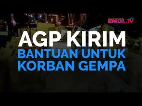 AGP Kirim Bantuan Untuk Korban Gempa