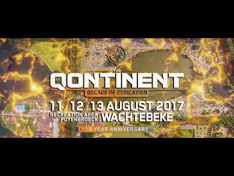 The Qontinent - Decade of Dedication (Official 2017 Trailer)