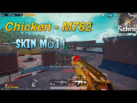 PUBG Mobile | Test Skin Chicken - M762 [Mới] || Gặp Phải Các Thanh Niên Không Sợ AWM