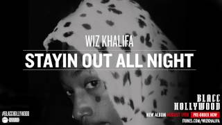 Thumbnail for Wiz Khalifa — Stayin Out All Night