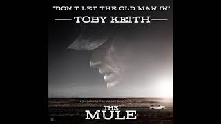 Don't Let the Old Man In (Radio Mix) | The Mule OST