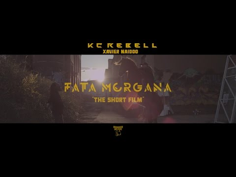 KC Rebell feat. Xavier Naidoo - Fata Morgana Video
