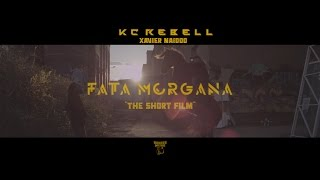 Video KC Rebell feat. Xavier Naidoo ► FATA MORGANA ◄ [ The Short Film 4K ] prod. by Juh-Dee MP3, 3GP, MP4, WEBM, AVI, FLV Februari 2017