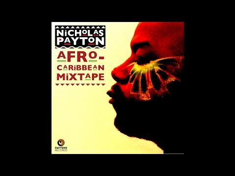 Nicholas Payton – Afro-Caribbean Mixtape