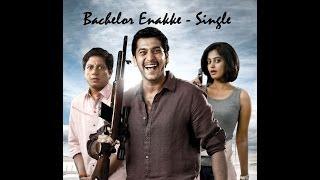 Bachelor Enekke - Oru Kanniyum Moonu Kalavanigalum