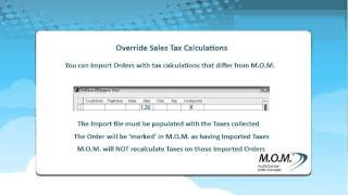 Multichannel Order Manager (M.O.M.) V9 - Override Sales Tax Calculations