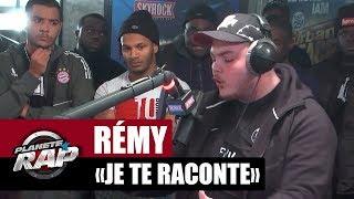 """Video Rémy """"Je te raconte"""" #PlanèteRap MP3, 3GP, MP4, WEBM, AVI, FLV November 2017"""