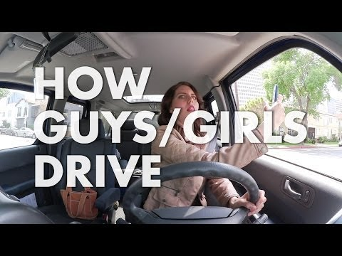 How guys drive VS how girls drive