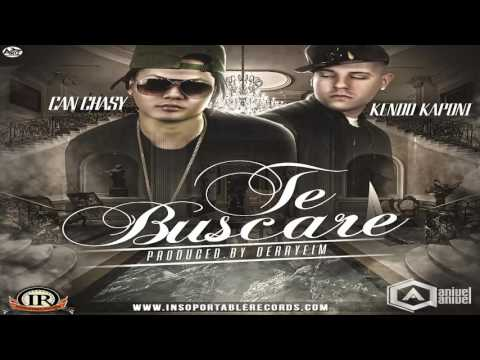 Letra Te Buscare Can Chasy Ft Kendo Kaponi