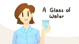 A Glass Of Water (Animated Story Time)