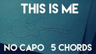 Video How To Play This Is Me by Keala Settle & The Greatest Showman Ensemble | No Capo (5 Chords) MP3, 3GP, MP4, WEBM, AVI, FLV Mei 2018