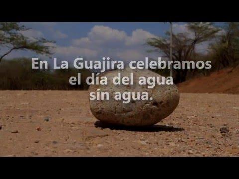 En la Guajira celebramos el Día Mundial del Agua sin agua