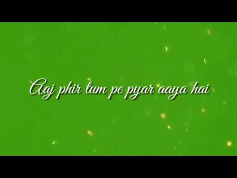Video Aj Phir Tum Pe Pyar Aya Hai | Hate Story 2 | Original Karaoke With Lyrics | ßy Bollywood Karaoke download in MP3, 3GP, MP4, WEBM, AVI, FLV January 2017