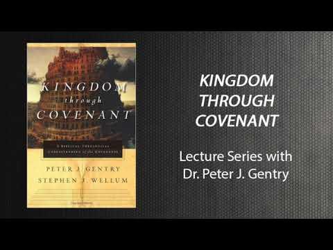 The Davidic Covenant | Dr Peter Gentry (Kingdom Through Covenant 5)