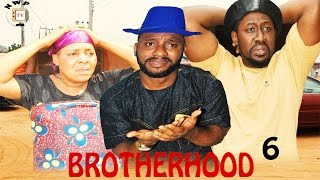 Brotherhood Season 6 - Nollywood Movie