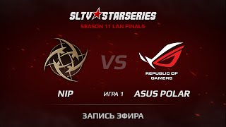 ASUS.Polar vs NIP, game 1