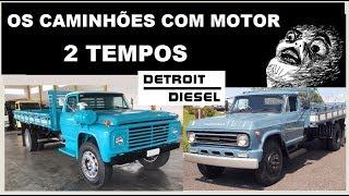 Os Caminhões com Motor 2 tempos – Detroit Diesel da Ford e Chevrolet