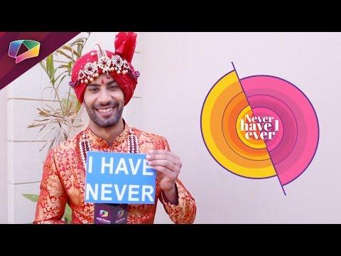Sahil Uppal plays Never Have I Ever |