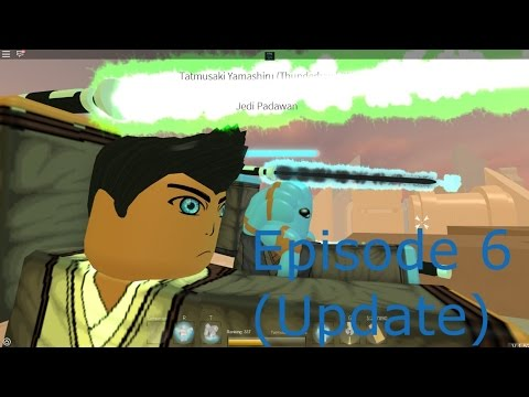 Roblox Star Wars OA: The Chronicles Of Tatmusaki (Episode 6) (Update)