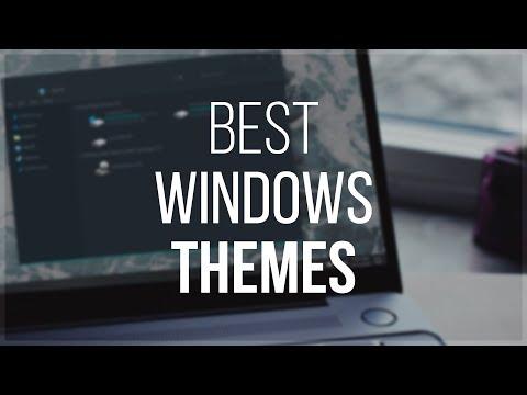 Best Windows Themes - 2018