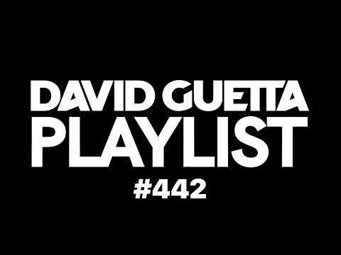 David Guetta Playlist 442