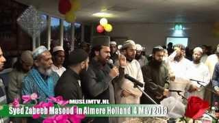 Ishqe Sarkaar Syed Zabeeb Masood in Masdjied Almere Al Raza 2013