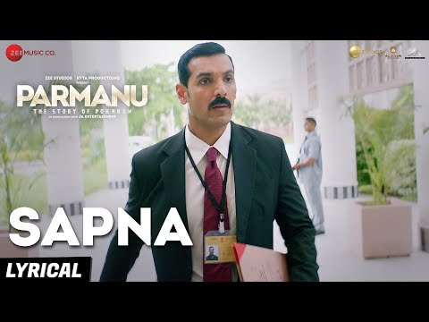 Sapna - Arijit Singh | PARMANU:The Story Of Pokhra