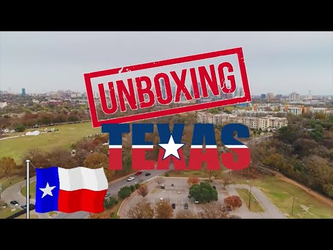 UNBOXING TEXAS: What it's like LIVING in TEXAS
