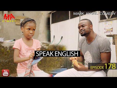 SPEAK ENGLISH (Mark Angel Comedy) (Episode 178)