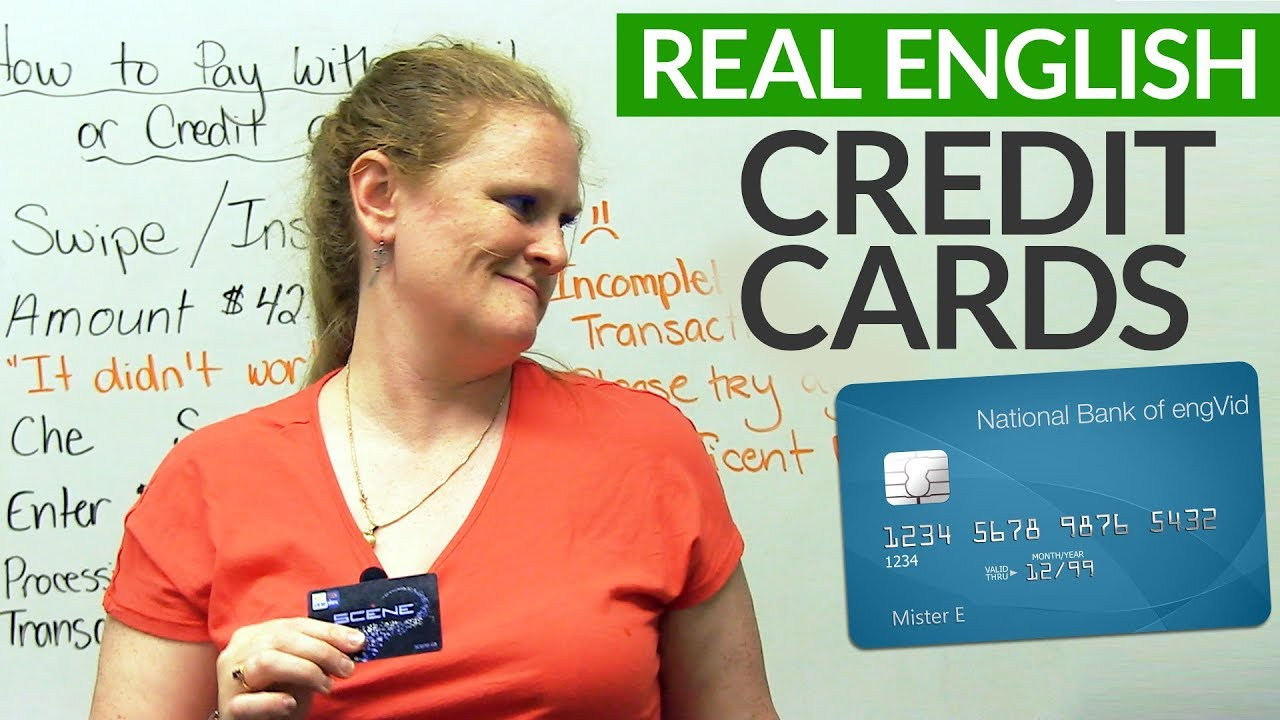 Learn Real English – How to pay with DEBIT or CREDIT CARDS · engVid