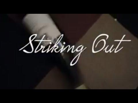 Striking Out Webisode 1 - PILOT