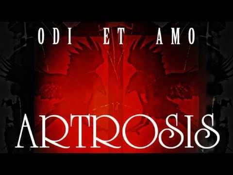 Tekst piosenki Artrosis - Odi Et Amo po polsku