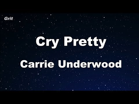 Cry Pretty - Carrie Underwood Karaoke 【With Guide Melody】 Instrumental