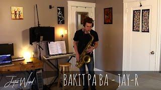 Video Justin Ward- Bakit Pa Ba (Jay-R) MP3, 3GP, MP4, WEBM, AVI, FLV Maret 2017