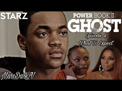 POWER BOOK II: GHOST EPISODE 4 WHAT TO EXPECT!!!