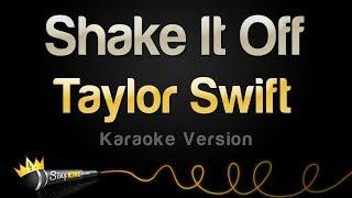 Taylor Swift - Shake It Off (Karaoke Version)