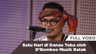 Video Satu Hari di Danau Toba oleh D'Bamboo Musik Batak MP3, 3GP, MP4, WEBM, AVI, FLV Januari 2019