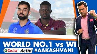 #CWC19: World No.1 #INDIA takes on Windies | Castrol Activ #AakashVani