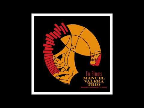 Manuel Valera Trio - Mercury from The Planets (2018) online metal music video by MANUEL VALERA