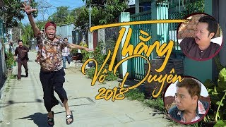 Video THẰNG VÔ DUYÊN 2018 - Bảo Chung, Hồng Tơ, Việt Mỹ, Thanh Bắc MP3, 3GP, MP4, WEBM, AVI, FLV Oktober 2018
