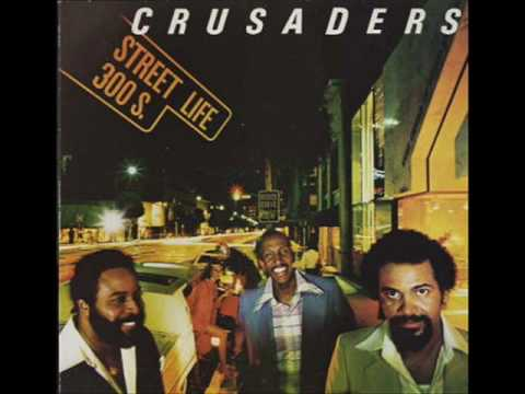 Street Life - The Crusaders 391979
