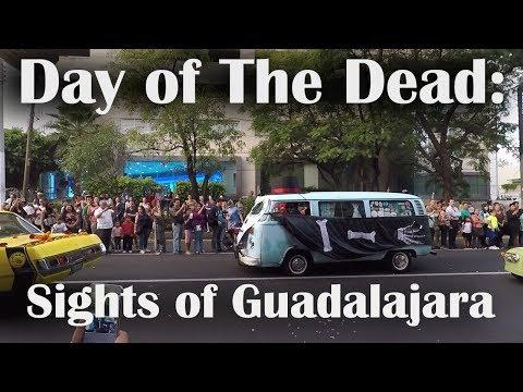Day of The Dead (Día de los Muertos): Sights of Guadalajara