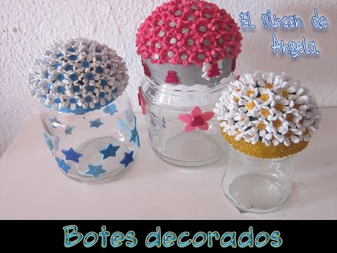 Decorar botes for Reciclar botes de cristal decoracion
