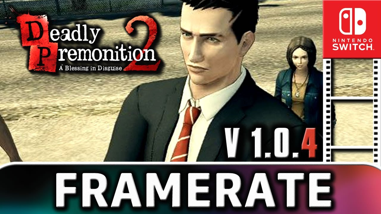 Deadly Premonition 2 | Patch 1.0.4 Frame Rate Test