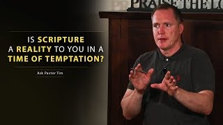 Nonton Is Scripture A Reality To You In A Time Of Temptation    Ask Pastor Tim Film Subtitle Indonesia Streaming Movie Download