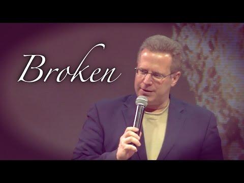 """""""Broken"""" – Pastor Raymond Woodward"""